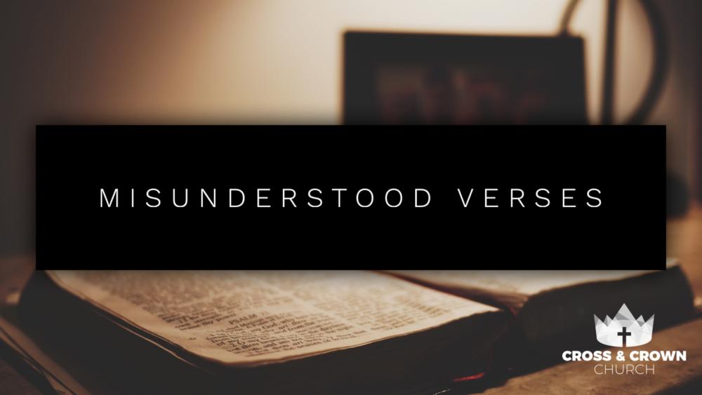 Misunderstood Verses