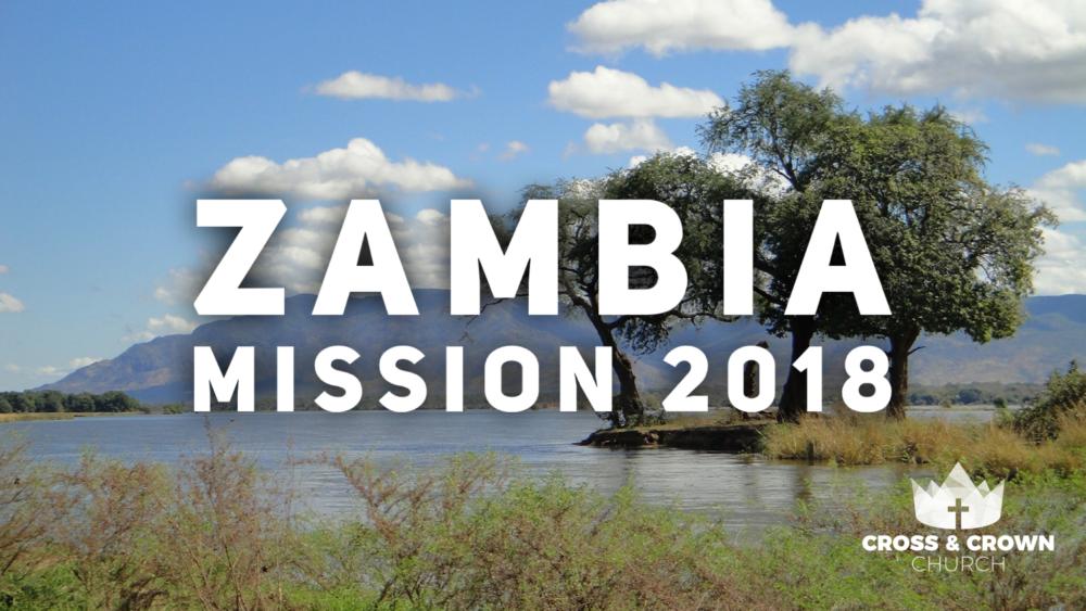Zambia Mission 2018
