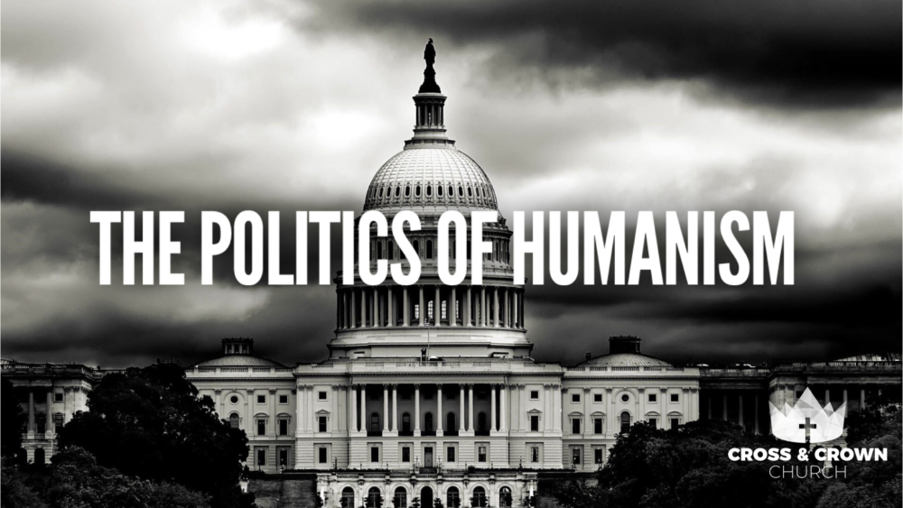 The Politics of Humanism