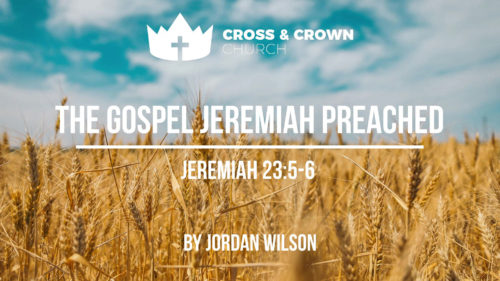 The Gospel Jeremiah Preached Image