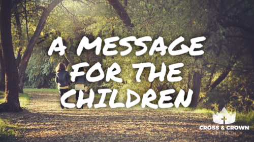 A Message for the Children Image